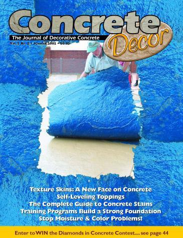 Vol. 1 Issue 2 - Summer 2001 Back Issues Concrete Decor Marketplace