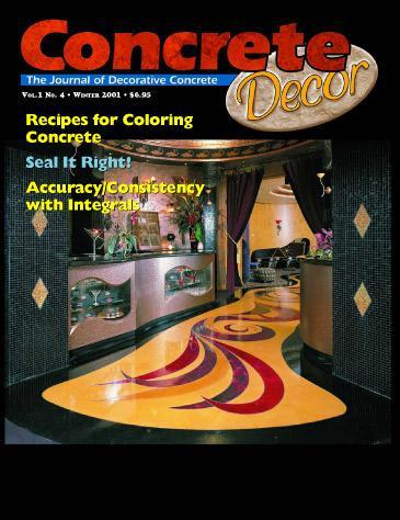 Vol. 1 Issue 4 - Winter 2001 Back Issues Concrete Decor Marketplace