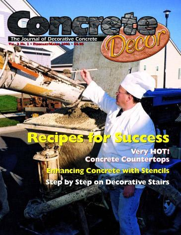 Vol. 2 Issue 1 - February/March 2002 Back Issues Concrete Decor Marketplace