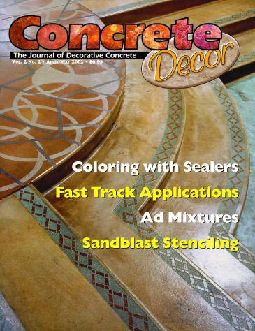 Vol. 2 Issue 2 - April/May 2002 Back Issues Concrete Decor Marketplace