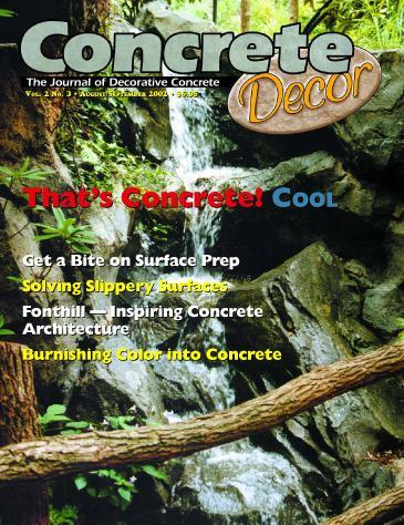 Vol. 2 Issue 3 - August/September 2002 Back Issues Concrete Decor Marketplace