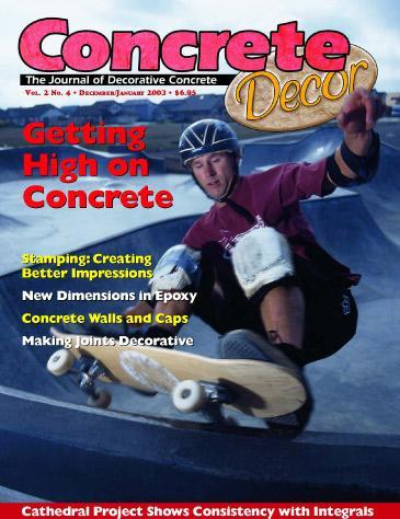 Vol. 2 Issue 4 - December 2002/January 2003 Back Issues Concrete Decor Marketplace