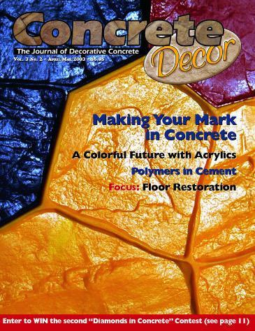 Vol. 3 Issue 2 - April/May 2003 Back Issues Concrete Decor Marketplace