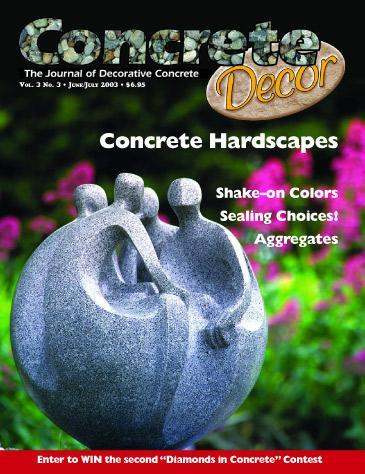 Vol. 3 Issue 3 - June/July 2003 Back Issues Concrete Decor Marketplace