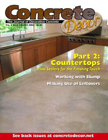 Vol. 4 Issue 5 - October/November 2004 Back Issues Concrete Decor Marketplace