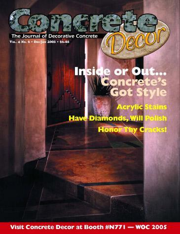 Vol. 4 Issue 6 - December 2004/January 2005 Back Issues Concrete Decor Marketplace