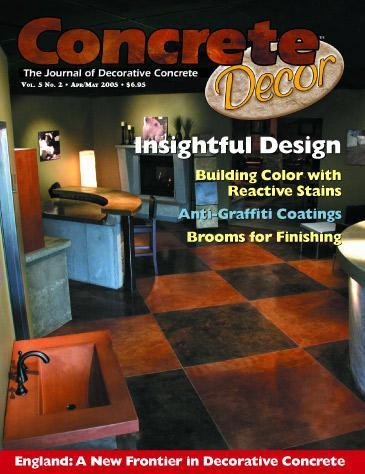 Vol. 5 Issue 2 - April/May 2005 Back Issues Concrete Decor Marketplace