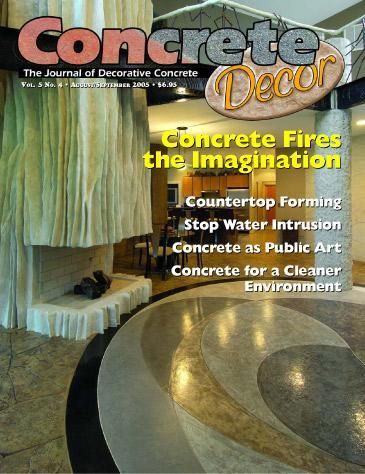 Vol. 5 Issue 4 - August/September 2005 Back Issues Concrete Decor Marketplace