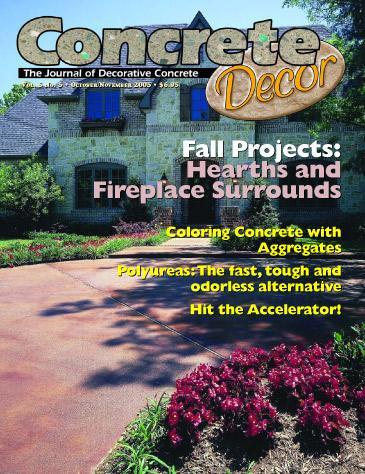 Vol. 5 Issue 5 - October/November 2005 Back Issues Concrete Decor Marketplace