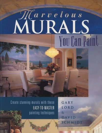 Marvelous Murals You Can Paint by Gary Lord & David Schmidt Media Concrete Decor RoadShow