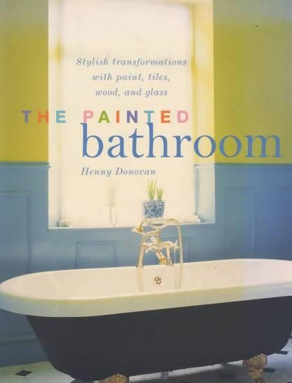 The Painted Bathroom by Henny Donovan