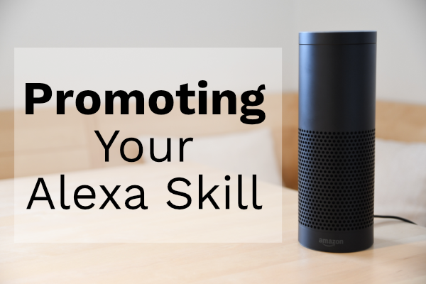 Promoting Your Alexa Skill