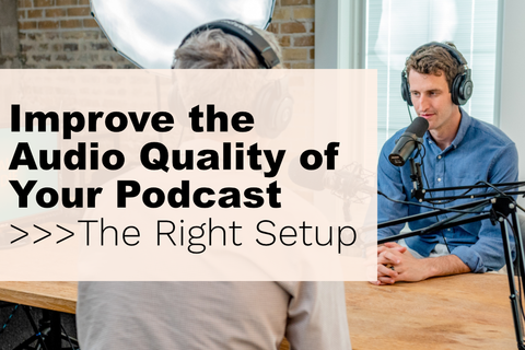 Improve audio quality of podcast podcast studio setup
