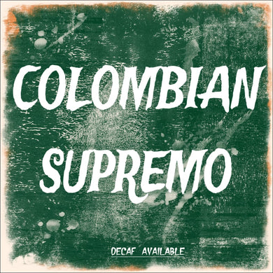 Colombian Supremo Coffee - Coffee 339 Coffee Roasters
