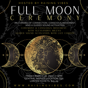 3/26 Full Moon Ceremony