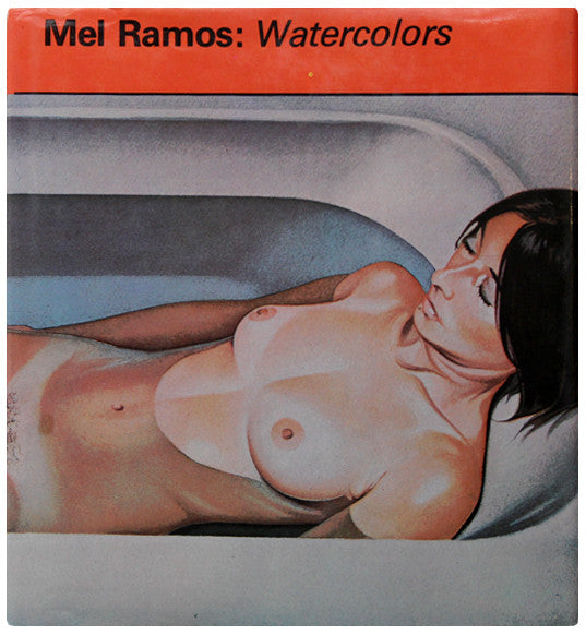 MEL RAMOS Watercolors, 1979 :::