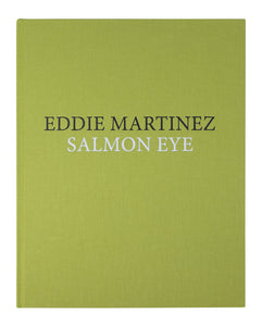 EDDIE MARTINEZ Salmon Eye, 2016 :::