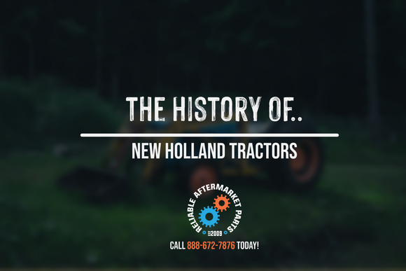 The History of New Holland Tractors