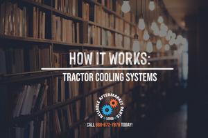 How it Works:  Tractor Cooling Systems