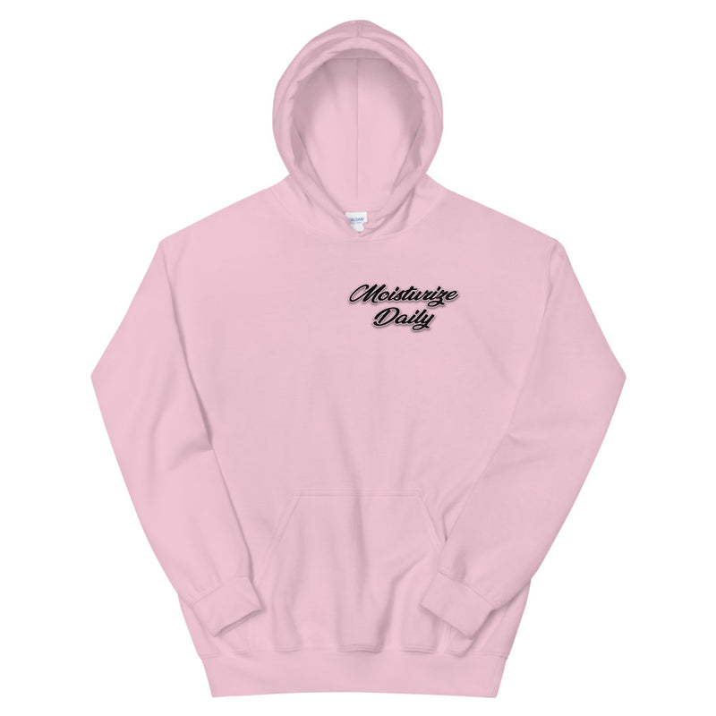 Moisturize Daily - Unisex Hoodie