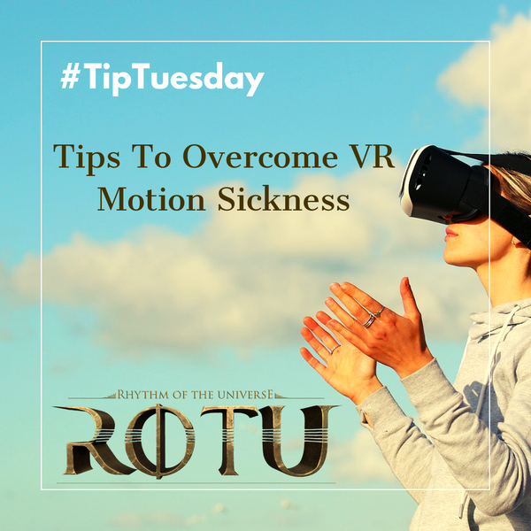 Tips To Overcome VR (Virtual Reality) Motion Sickness