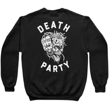 Load image into Gallery viewer, Death Party Sweatshirt