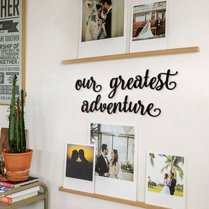 Hoagard Metal Wall Quotes | Our Greatest Adventure