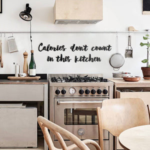 Hoagard Metal Wall Quotes | Calories Don't Count In This Kitchen