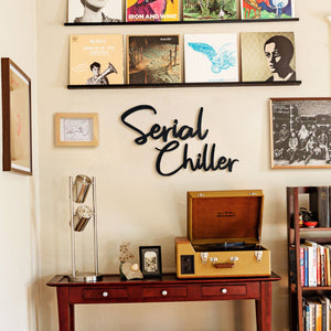 Hoagard Metal Wall Art | Serial Chiller | Typographic Wall Decor