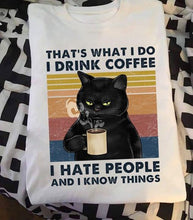 "Load image into Gallery viewer, ""I Drink Coffee"" Cat T-Shirt"