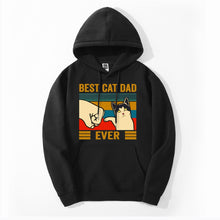 "Load image into Gallery viewer, ""Best Cat Dad Ever"" Hoodie"