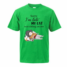 "Load image into Gallery viewer, ""My Cat Was Sitting On Me"" T-Shirt"