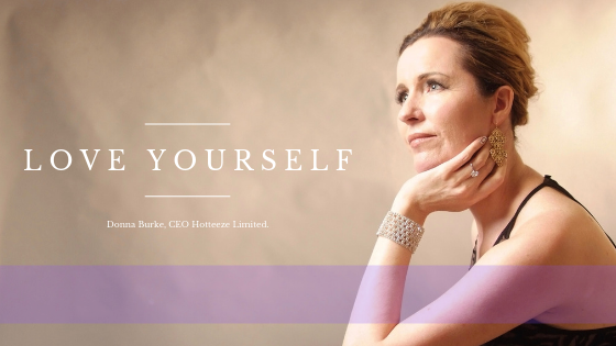 How to Love Yourself - CEO Donna Burke talks about self-love