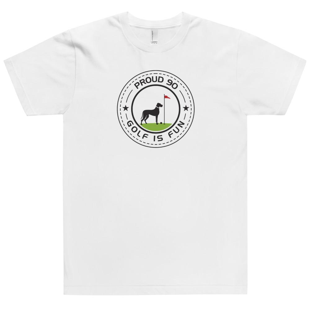 Golf Is Fun - T-Shirt White Proud 90 XS