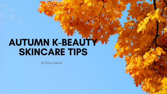 Autumn K-beauty Skincare Tips