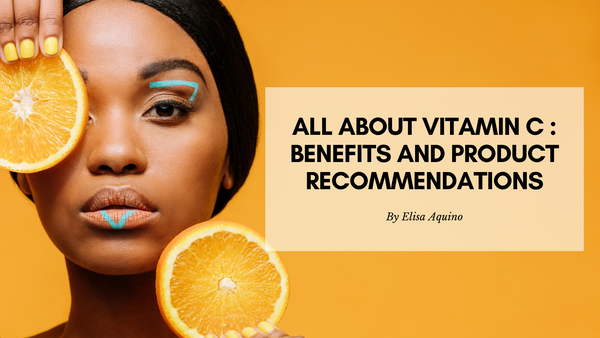 Vitamin C benefits and Kbeauty product recommendation