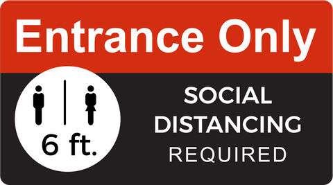 "Entrance Only Social Distancing Decal 18"" x 10"""