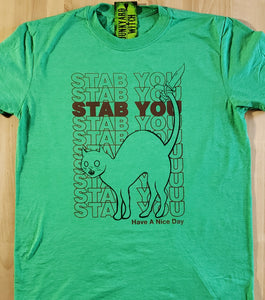 Stab You, Stabby Cat T-shirt Groovy Green