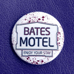 Load image into Gallery viewer, Bates Motel Pinback Button 1.25 inch Pinback Button or Magnet