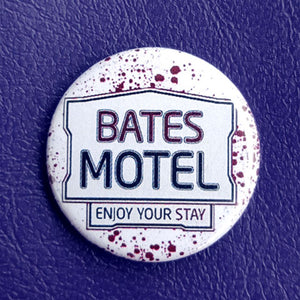 Bates Motel Pinback Button 1.25 inch Pinback Button or Magnet