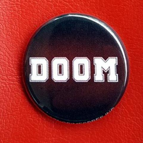 Doom 1.25 inch Pinback Button or Magnet