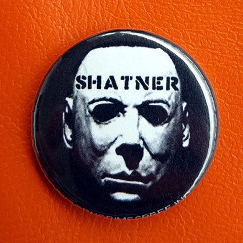 Shatner/Myers 1.25 inch Button or Magnet
