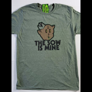 The Sow is Mine T-shirt - Heather Olive