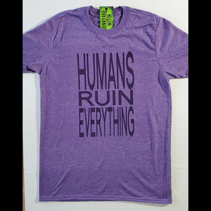 Humans Ruin Everything - Heather Purple T-shirt