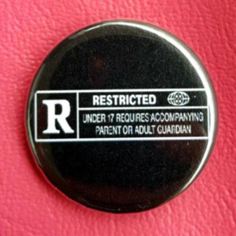 Rated R 1.25 inch Pinback Button or Magnet