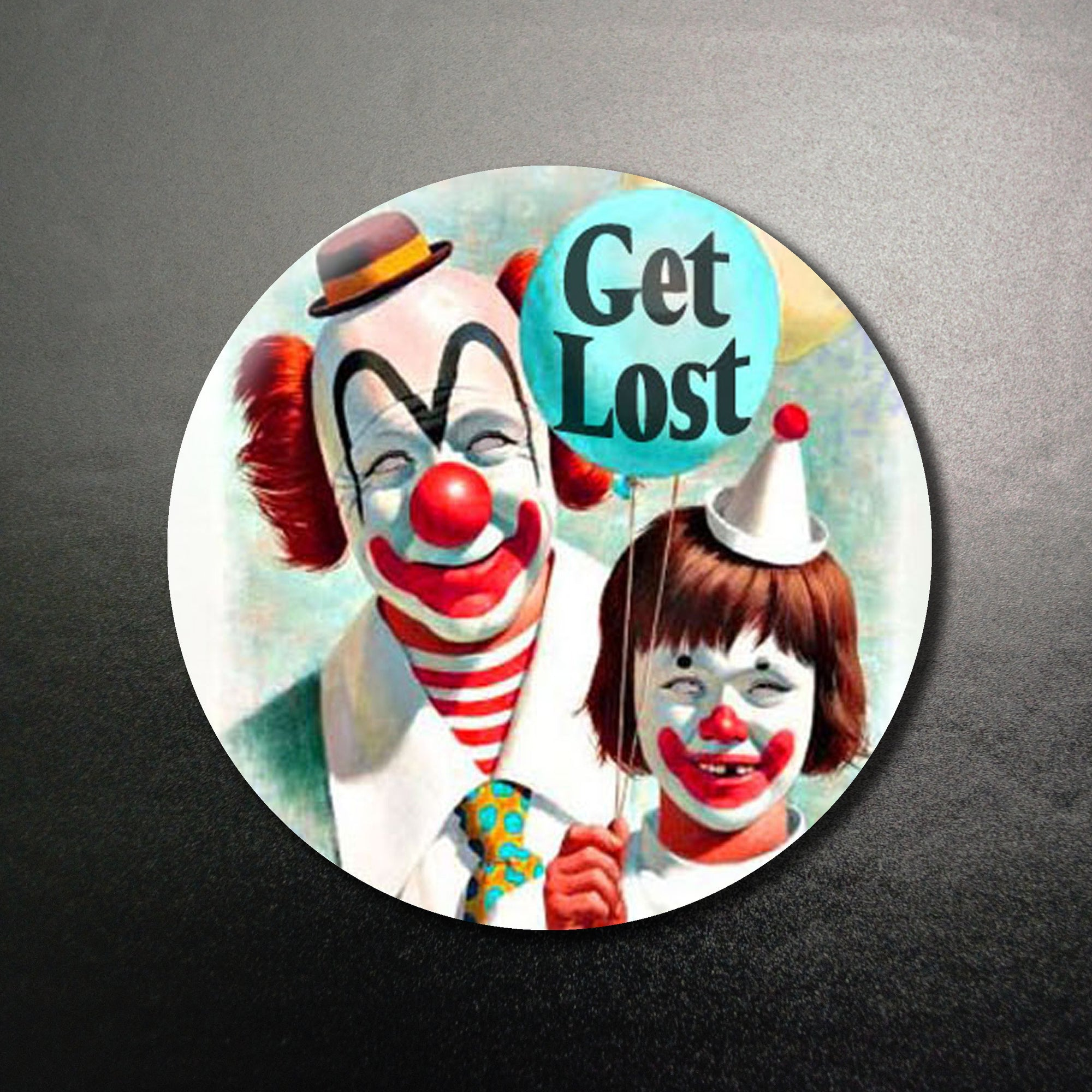 Get Lost 1.25 inch Pinback Button or Magnet