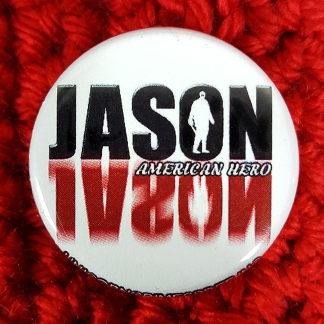 Jason Voorhees Logo...American Hero  1.25 inch Pinback Button or Magnet