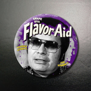 Jim Jones Flavor Aid 1.25 inch Pinback Button or Magnet