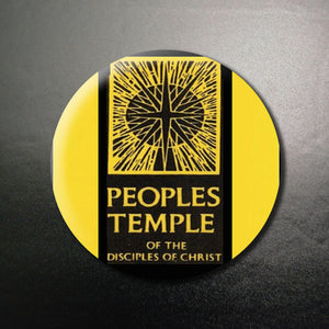 Peoples Temple 1.25 inch Pinback Button or Magnet