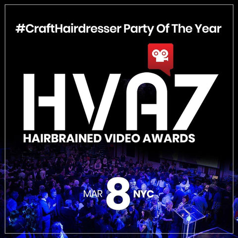 HVA7 Hairbrained Video Awards | crafthairdresser party of the year | NYC | March 8, 2020